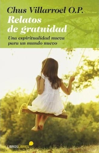 Relatos de gratuidad